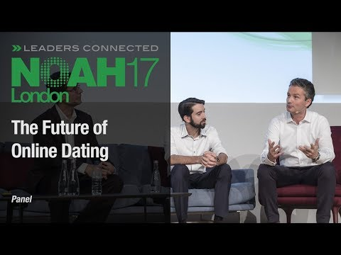 Panel: The Future Of Online Dating - NOAH17 London