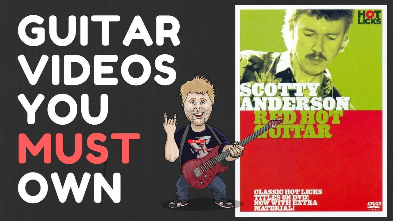 guitar videos you must own scotty anderson red hot guitar youtube. Black Bedroom Furniture Sets. Home Design Ideas