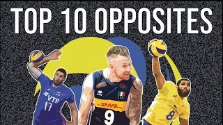 Ranking the Top 10 Opposites in Volleyball (2018)