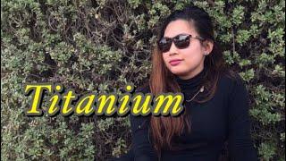 Titanium(David Guetta Ft. Sia)   Nouella Jane