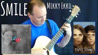 Smile - Mikky Ekko - Paper Towns - Fingerstyle Guitar Cover - Free TAB