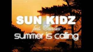 Sun Kidz feat. Sandra - Summer Is Calling (RainDropz! Remix)
