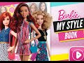 Barbie My Style Book - Barbie Games To Play - yourchannelkids