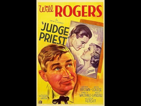 Комедия  Судья Прист (1934)  Will Rogers Tom Brown Henry B. Walthall