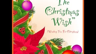 The Christmas Wish (Wanting You For Christmas)
