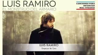 Luis Ramiro - Empezar de cero