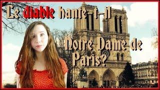 Le diable hante-t-il Notre-Dame de Paris?