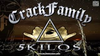 Crack Family - 5 Kilos (Alboom Agua)