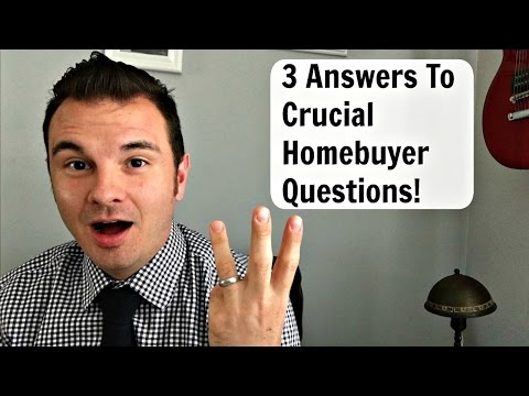 3 Crucial Questions To Ask When Buying a Home