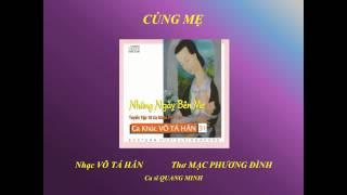 CÚNG MẸ - Nhạc Võ Tá Hân - Thơ Mạc Phương Đình