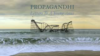 """Propagandhi - """"Letters to a Young Anus"""" (Full Album Stream)"""