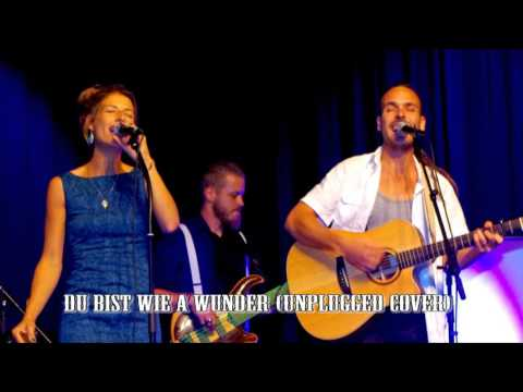Jakob & Marie Louise - Du bist wie a wunder (Carl Payer unplugged cover)