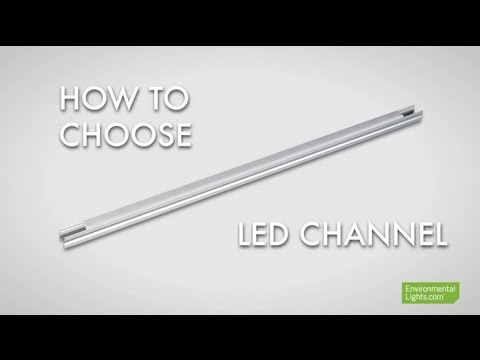 How to Choose LED Channel