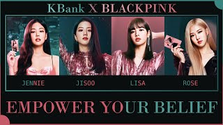 Download lagu [THAISUB] KBank X BLACKPINK - Empower Your Belief #เล่นสีซับ