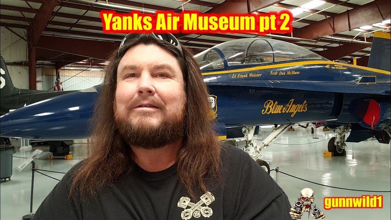 Yanks Air Museum pt2