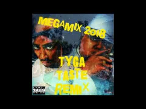 Tyga - Taste Remix (Ft. 50 Cent, Offset, Lil Dicky, Gucci Mane, YG, Juicy J, 2Pac, Notorious B.I.G)