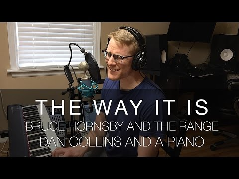 """The Way It Is"" (Bruce Hornsby & The Range Cover) – Dan Collins and a Piano"