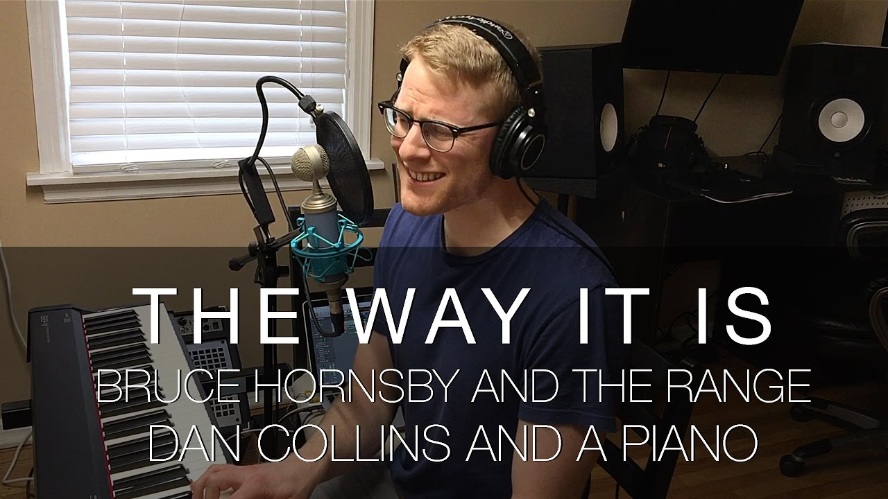 """The Way It Is"" (Bruce Hornsby & The Range Cover) – Dan ... Hornsby Way It Is Piano Youtube"