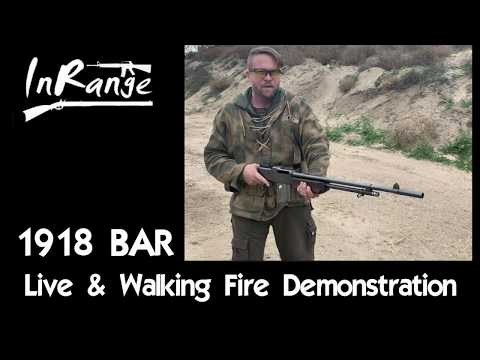 1918 BAR - Live & Walking Fire Demonstration