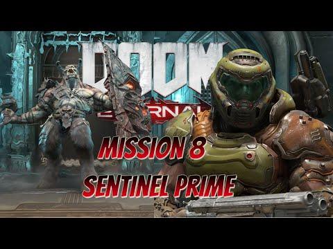 Doom Eternal Mission 8 - Sentinel Prime Game Play |