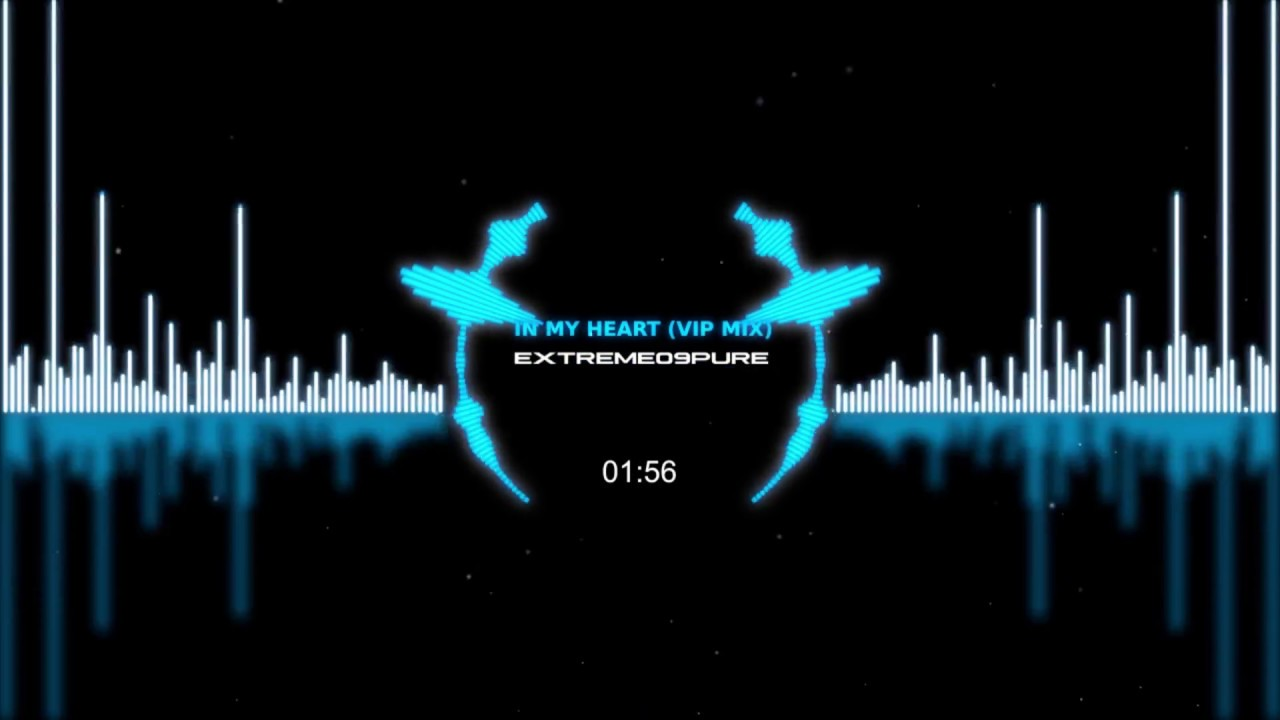 EXtreme09Pure - In My Heart (VIP Mix)