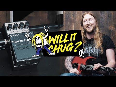 WILL IT CHUG? - Boss Metalcore Distortion Pedal