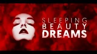 Sleeping Beauty Dreams. Сны спящей красавицы