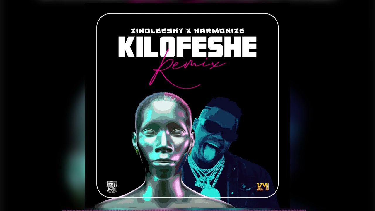 DOWNLOAD Zinoleesky x Harmonize – Kilofeshe Remix (Official Audio) Mp3