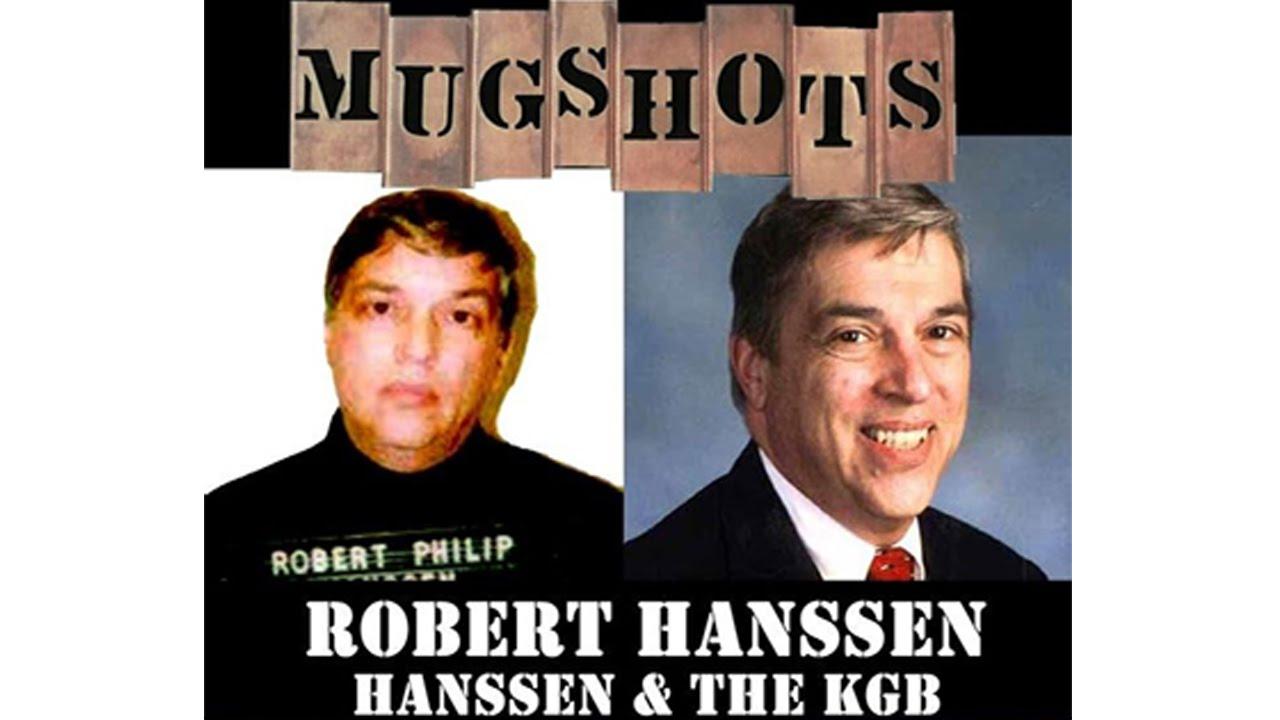 Mugshots Robert Hanssen Hanssen And The Kgb Youtube