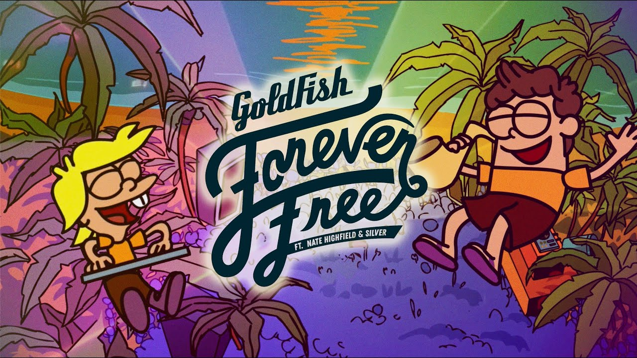 GoldFish - Forever Free (ft. Nate Highfield and Silver) (Official Music Video)