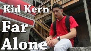 G-Eazy - Far Alone ft. Jay Ant (Official Music Video) (Kid Kern Cover/Remix)
