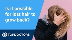 Is it possible for lost hair to grow back?