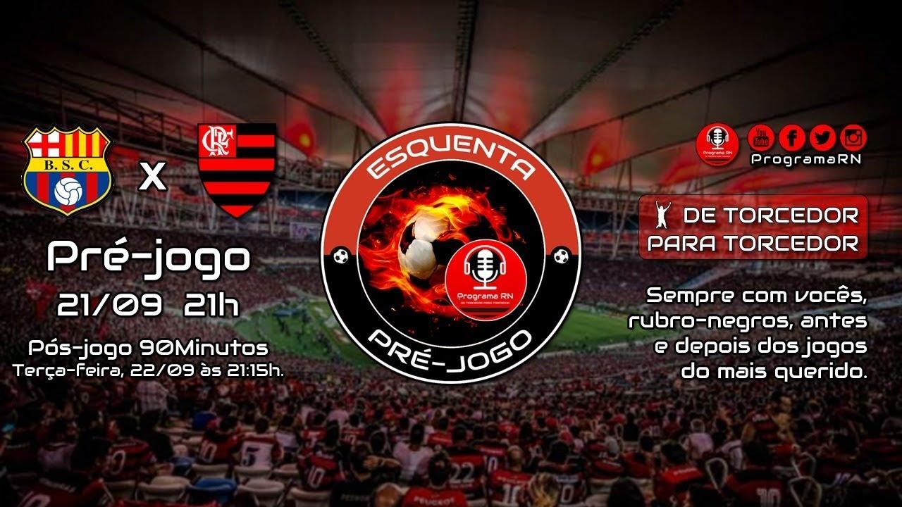 21/09/2020 - PRÉ-JOGO | ProgramaRN ESQUENTA » Barcelona de Guayaquil x Flamengo - Libertadores