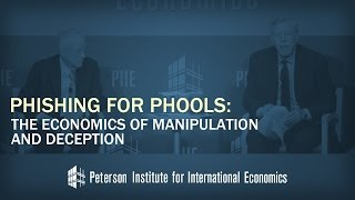 George A. Akerlof: Phishing for Phools: The Economics of Manipulation and Deception