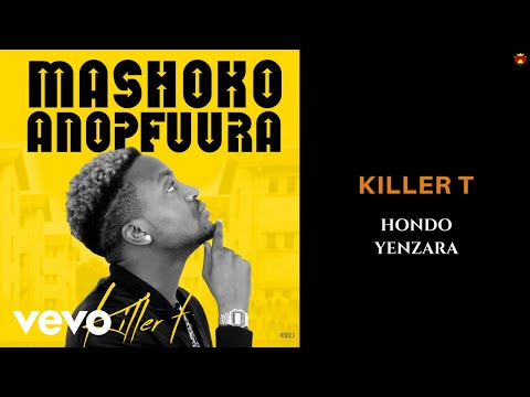 Killer T - Hondo yeNzara (Official Audio)