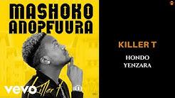 Killer T - Hondo yeNzara (Official Audio)