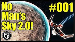 No Man's Sky 2.0! | NMS BEYOND #001 | Wie ein neues Spiel? | [PC Ultra] [Deutsch] [Let's Play]