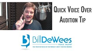 Quick Voice Over Audition Tip