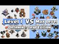 Level 1 Defense VS Max Level Defense   Clash of Clans