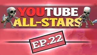 Youtube Allstars Ep  #22 Clan War update