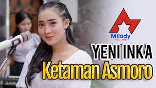 Download lagu Yeni Inka Ketaman Asmoro