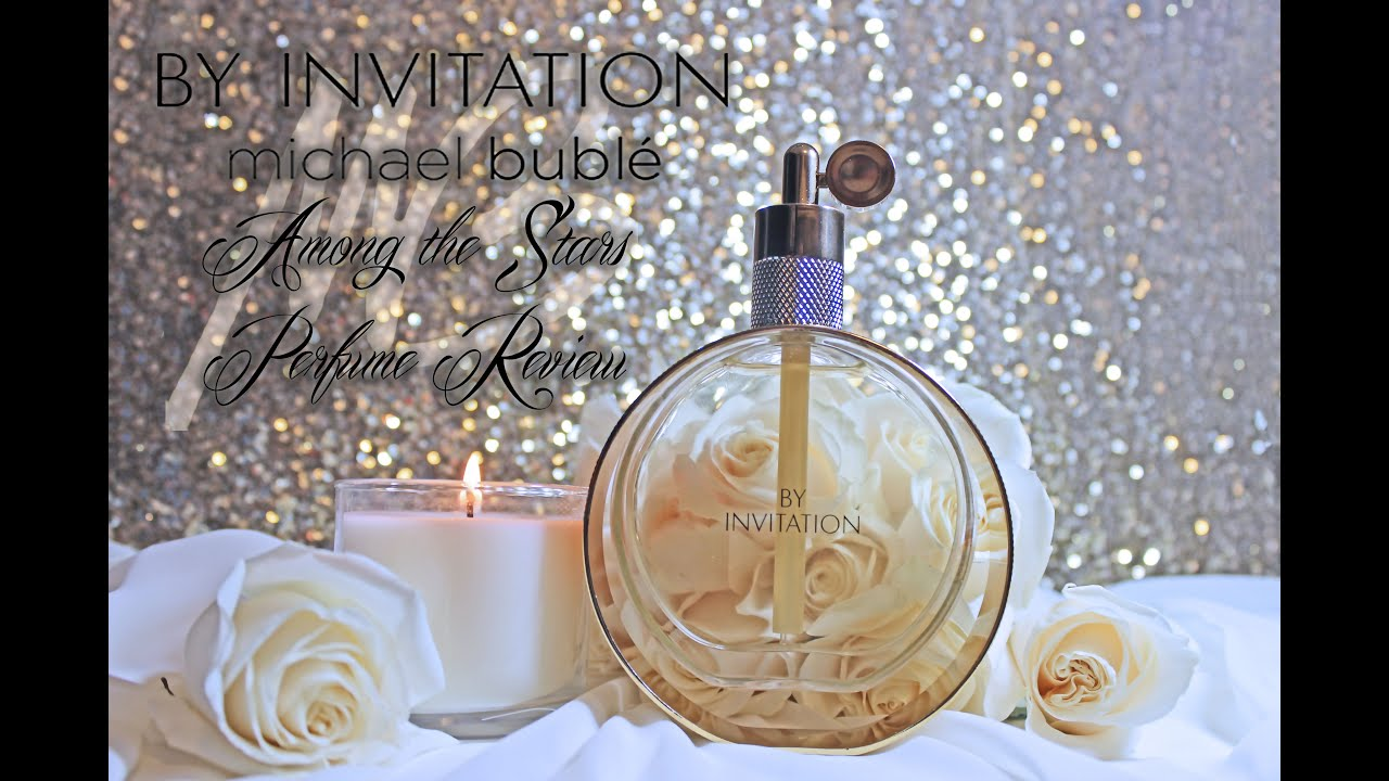 By invitation michael buble perfume review among the stars by invitation michael buble perfume review among the stars perfume reviews stopboris Choice Image