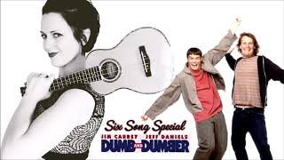 Six Song Special: Dumb and Dumber