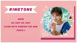 Download [RINGTONE] GWSN - OH LARY GO LADY (CLEAN WITH PASSION FOR NOW OST) PART.1   DOWNLOAD
