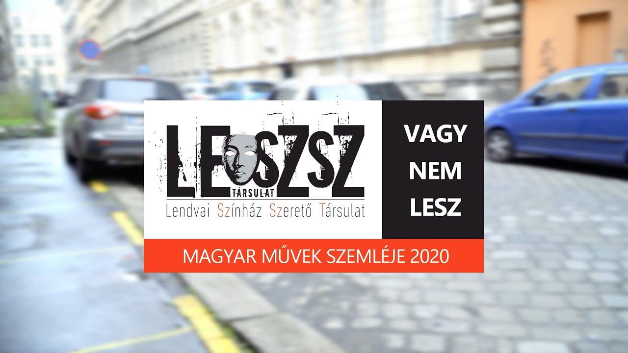 1# LeSzSz vagy nem lesz: Magyar Művek Szemléje 2020