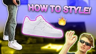HOW TO STYLE AIR FORCE 1!