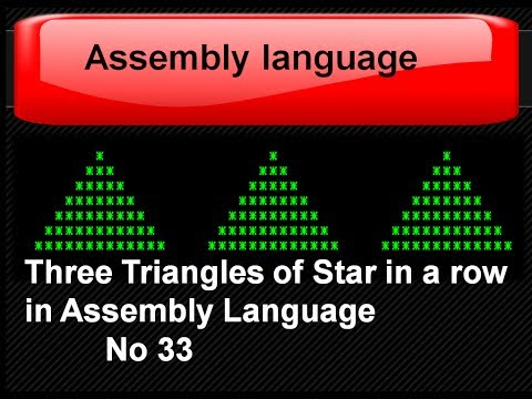 Three Triangles of Star in  a row Assembly Language No 33