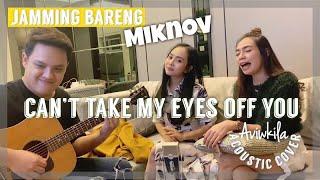 Can't Take My Eyes Off You (LIVE JAMMING bareng @MIKNOV)   Subscribe @MIKNOV yuk gaeess! 😘