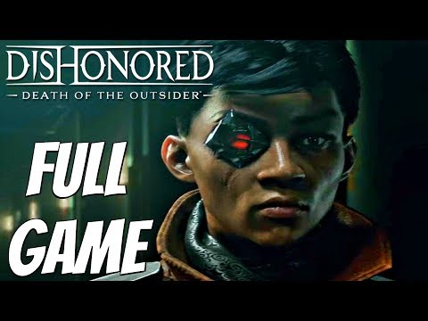 dishonored death of the outsider gameplay walkthrough