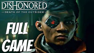 DISHONORED Death of The Outsider - Gameplay Walkthrough Part 1 FULL GAME [1080p HD] PS4 PRO